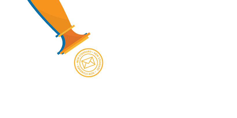 There is a new standard for business email