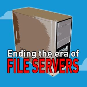 View post: Don't be fooled…a file server is NOT good enough.