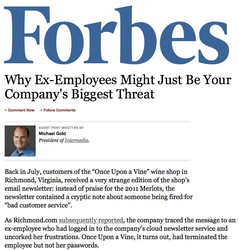 Writing for Forbes, Mike Gold explores the ex-employee menace