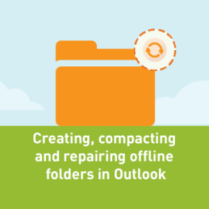 View post: How to create, compact, compare or delete offline folders in Outlook