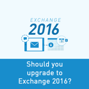 View post: Is it time to upgrade to Exchange 2016?