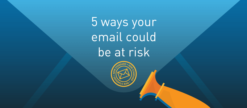 View post: 5 Ways Your Email Could Be At Risk