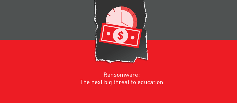 View post: The next big threat to education is ransomware