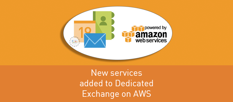 View post: Even more services added to our Dedicated Exchange Email Solution on AWS