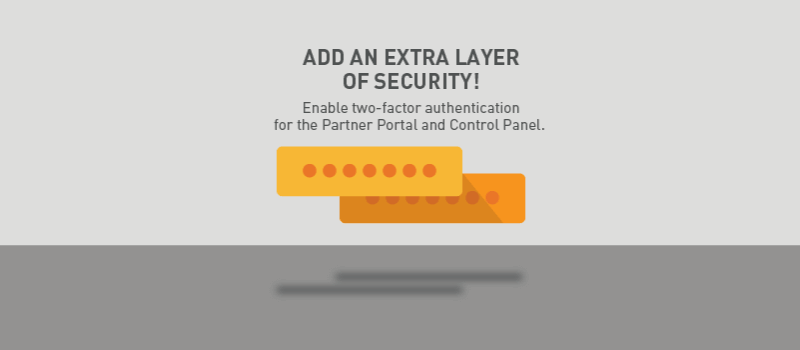 View post: 2FA is now available for the Partner Portal and all your customer accounts!