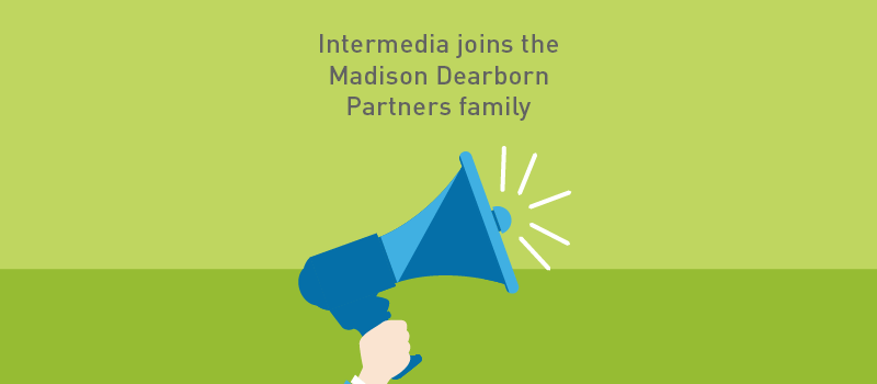 View post: Intermedia Joins Madison Dearborn Partners Family