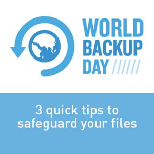 View post: 3 quick tips to safeguard your files this World Backup Day