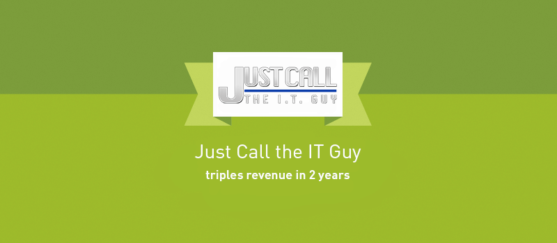 View post: Just Call the IT Guy Triples Revenue in Two Years