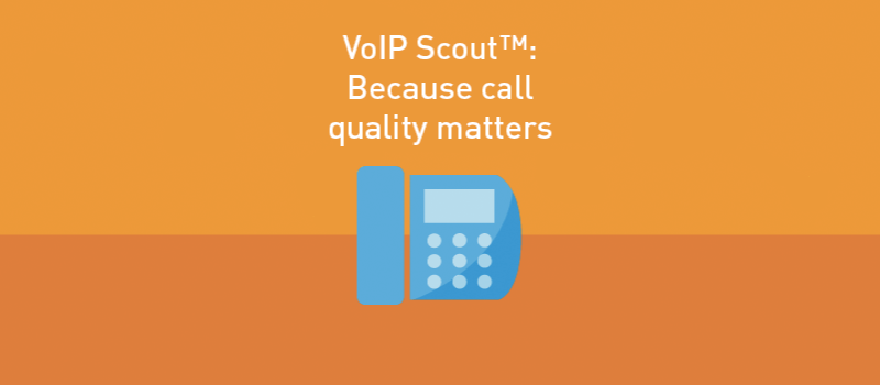 View post: Call quality matters — that's why we test your network with VoIP Scout